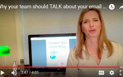 Why your team should TALK about your email culture… VIDEO