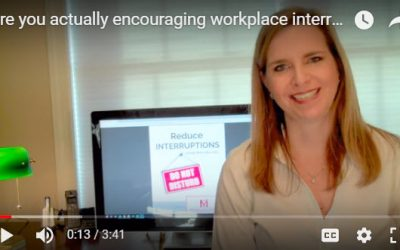 Are you actually encouraging workplace interruptions? – VIDEO
