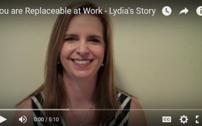 You are Replaceable at Work – Lydia's Story