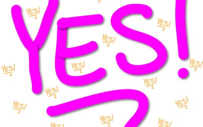"""The Courage to Say """"Yes"""""""