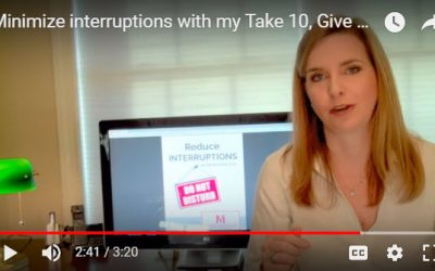 Minimize interruptions with my Take 10, Give 5 approach – VIDEO