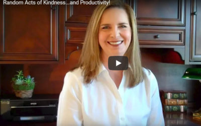 Random Acts of Kindness…and Productivity!